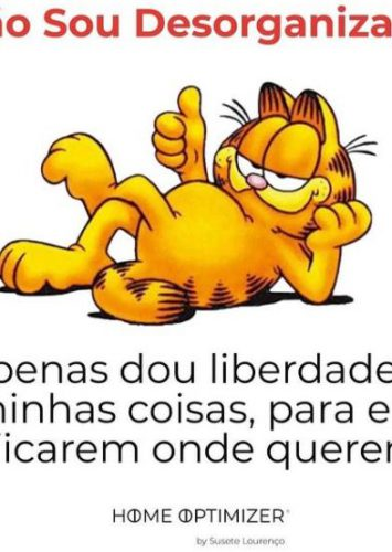 Garfield: não sou desorganizado